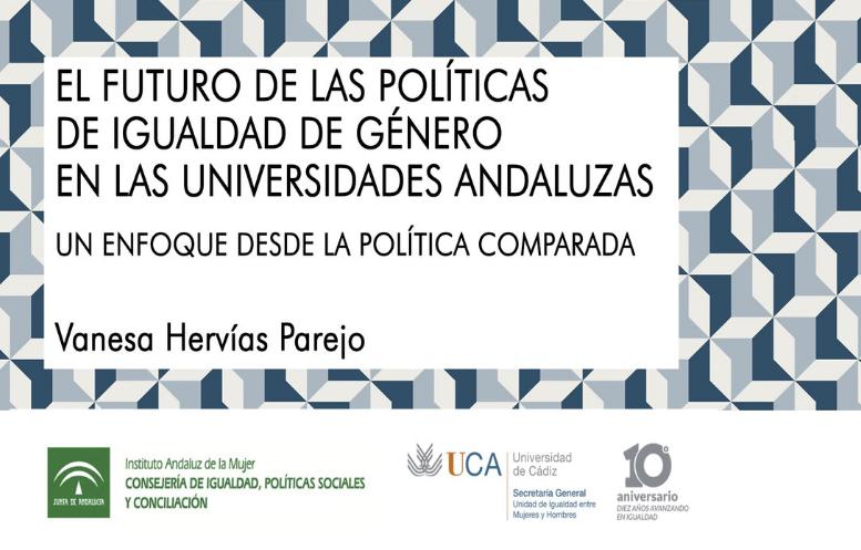 IMG El futuro de las políticas de igualdad de género en las universidades andaluzas: un enfoque desde la política comparada