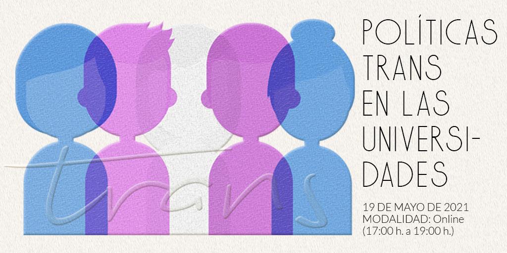 IMG 17M2021: Políticas Trans en las Universidades