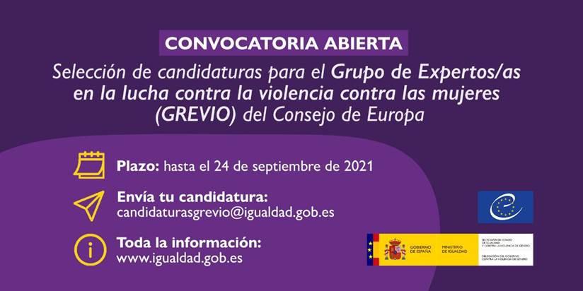 Convocatoria para la selección de candidaturas para el Grupo de Expertas en la lucha contra la violencia contras las mujeres y la violencia doméstica (GREVIO)