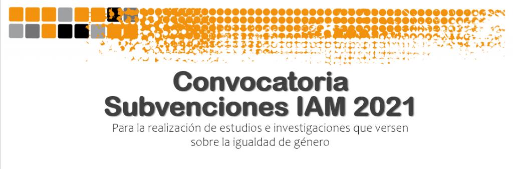 IMG Convocatoria Subvenciones IAM 2021